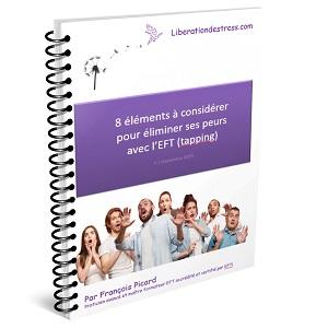 8 éléments à considérer pour éliminer vos peurs avec l'EFT